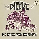 Gestatten, Piefke: Folge 02: Die Katze von Köpenick
