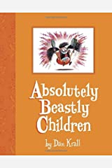 Absolutely Beastly Children Hardcover
