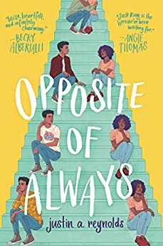 Opposite of Always by [Justin A. Reynolds]