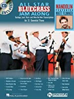 All-Star Bluegrass Jam-Along: For Mandolin : Backups, Lead Parts and Note-for -Note Transcriptions for 21 Essential Tunes (Jam Along Book & CD)