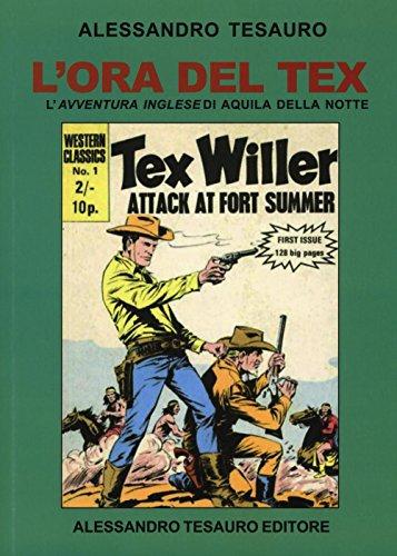 L'ora del Tex. L'avventura inglese di Aquila della notte