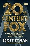 20th Century-Fox: Darryl F. Zanuck and the Creation of the Modern Film Studio (Turner Classic Movies)