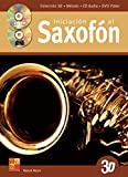 Iniciación al saxofón en 3D (1 Libro + 1 CD + 1 DVD)