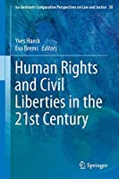 Human Rights and Civil Liberties in the 21st Century (Ius Gentium: Comparative Perspectives on Law and Justice, 30)