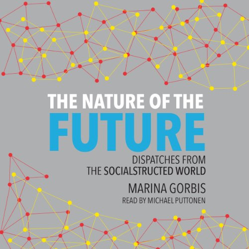 The Nature of the Future audiobook cover art