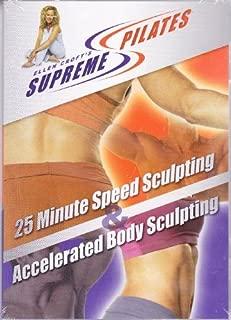 Ellen Croft's Supreme Pilates ~ 25 Minute Speed Sculpting & Accelerated Body Sculpting