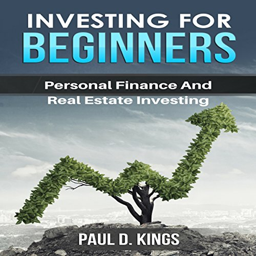 Investing for Beginners: Personal Finance and Real Estate Investing audiobook cover art