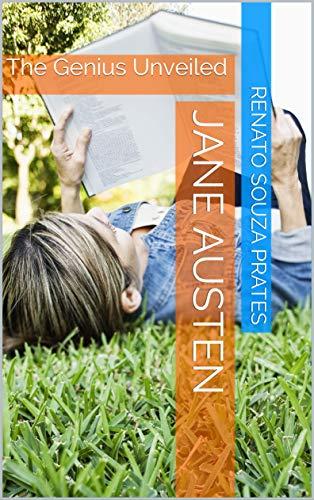 JANE AUSTEN: The Genius Unveiled (English Edition)