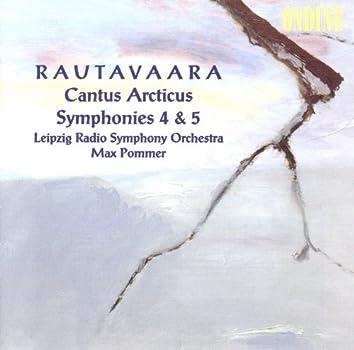 Rautavaara, E.: Cantus Arcticus / Symphonies Nos. 4 and 5