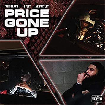 Price Gone Up (feat. 3MFrench)