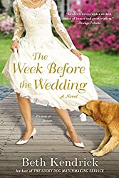 What I'm Reading: 3 books in 3 weeks (The Week Before the Wedding by Beth Kendrick)