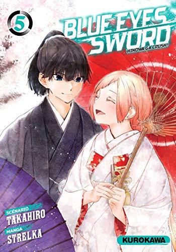 Blue Eyes Sword - Hinowa ga Crush ! Edition simple Tome 5