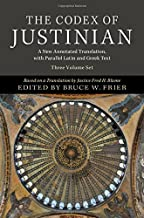 The Codex of Justinian 3 Volume Hardback Set: A New Annotated Translation, with Parallel Latin and Greek Text (English, Ancient Greek and Latin Edition)