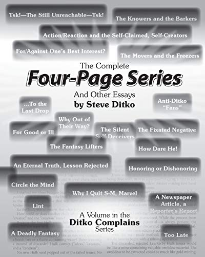 The Complete Four-Page Series And Other Essays (Ditko Complains)