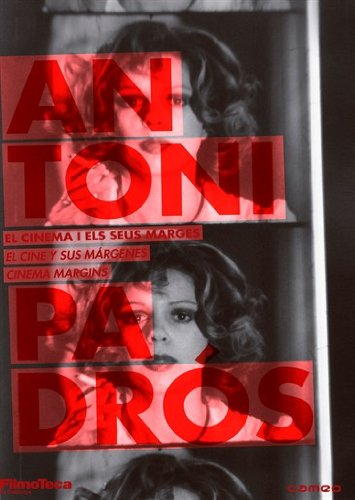 Antoni Padrós Collection - 4-DVD Box Set ( Alice has discovered the Napalm Bomb / Dafnis y Cloe /...