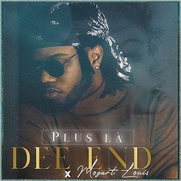 Plus là (feat. Mozart Louis)