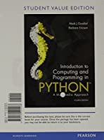 Introduction to Computing and Programming in Python, Student Value Edition