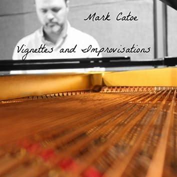 Vignettes and Improvisations