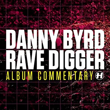 Rave Digger (Album Commentary)