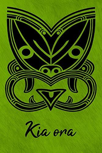 Kia ora: Notizbuch für Neuseelandfans, Notizheft, Reisetagebuch, Notebook, Schreibheft etwa A5 (15,3 x 22,9 cm), liniert mit Tiki-Motiv aus der Maorikultur, Maori Tattoo