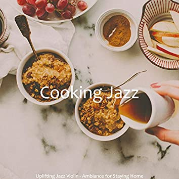Uplifting Jazz Violin - Ambiance for Staying Home