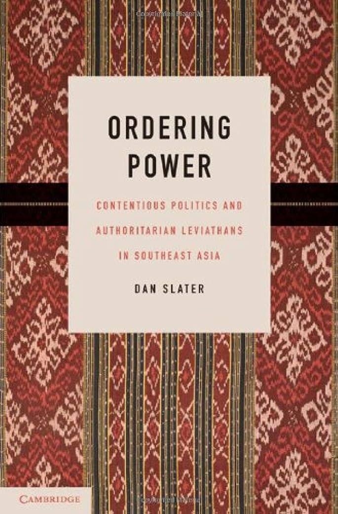 摂氏素敵な地理Ordering Power (Cambridge Studies in Comparative Politics) (English Edition)