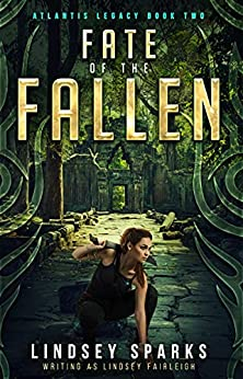 Fate of the Fallen (Atlantis Legacy Book 2) by [Lindsey Sparks, Lindsey Fairleigh]