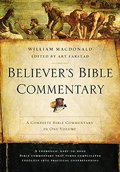 Believer's Bible Commentary: Second Edition (English Edition) par [William MacDonald, Arthur L. Farstad]