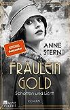 'Fräulein Gold: Schatten und Licht (Die...' von 'Anne Stern'