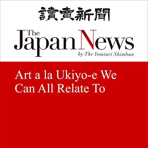 Art a la Ukiyo-e We Can All Relate To | The Japan News
