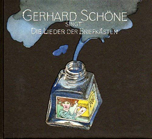 Die Lieder der Briefkästen: Gerhard Schöne singt Die Lieder der Briefkästen