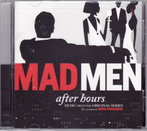Mad Men After Hours Soundtrack - Music for the Original Series CD by Composer David Carbonara