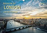 Buehne frei fuer London und die Themse (Wandkalender 2022 DIN A3 quer): London, Stadt an der Themse, Weltstadt mit Herz - aufregend, vielseitig und voller Sehenswuerdigkeiten. (Monatskalender, 14 Seiten )