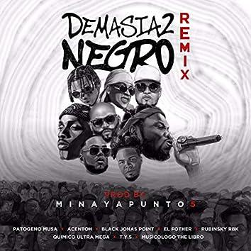 Demasiado Negro (Remix)