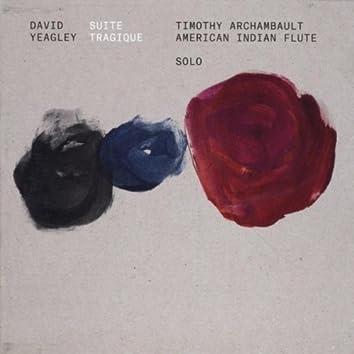 David Yeagley: Suite Tragique