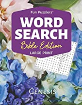 "Word Search: Bible Edition Genesis: 8.5"" x 11"" Large Print (Fun Puzzlers Large Print Word Search Books)"