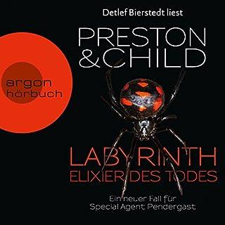 Labyrinth - Elixier des Todes     Pendergast 14              Autor:                                                                                                                                 Douglas Preston,                                                                                        Lincoln Child                               Sprecher:                                                                                                                                 Detlef Bierstedt                      Spieldauer: 15 Std. und 9 Min.     1.419 Bewertungen     Gesamt 4,5
