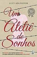 Um Ateliê de Sonhos (Portuguese Edition)