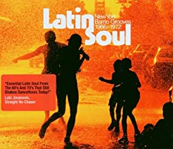 Latin Soul: New York Barrio Grooves 1966-1972