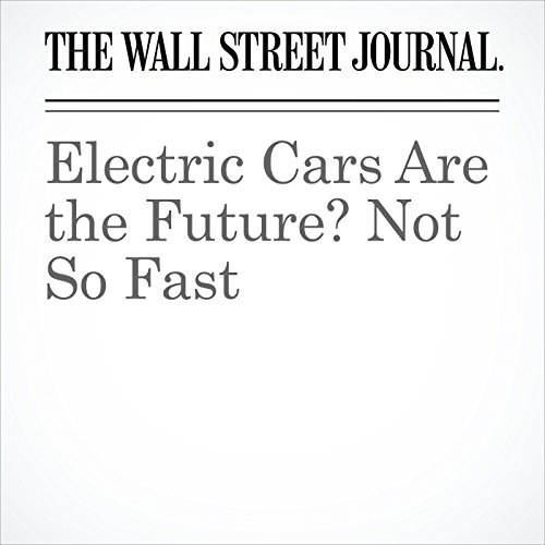 Electric Cars Are the Future? Not So Fast copertina