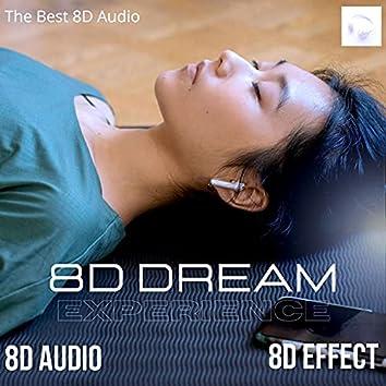 Experience 8D Sleep Dream
