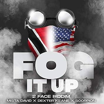 Fog It Up (feat. Dexter Keane & Scorpion)