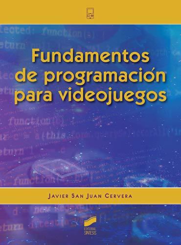 Fundamentos de programación para Videojuegos: 05 (Ciencia y técnica)