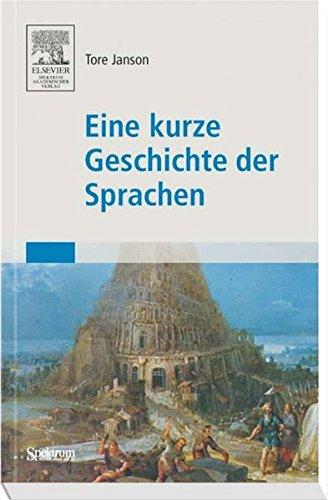 Eine Kurze Geschichte der Sprachen (German Edition)