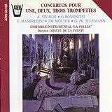 Konzerte für eine oder mehrere Trompeten - Marc Ullrich (Trompete)