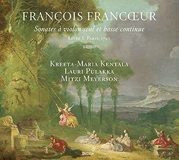 Francœur: 10 Sonatas for Violin & Continuo, Book 1