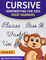 Cursive Handwriting for Kids: Good Manners