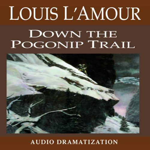 Down the Pogonip Trail audiobook cover art