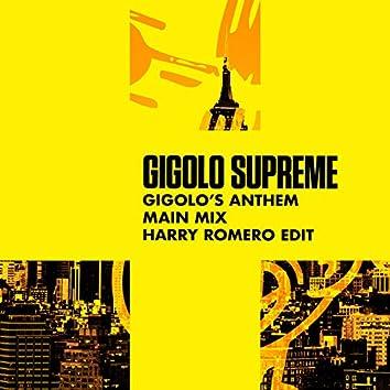 Gigolo's Anthem (Harry Romero Edit)