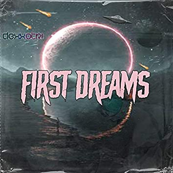 First Dreams